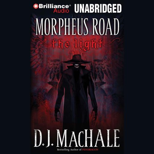 The Light: Morpheus Road Trilogy, Book 1 by Brilliance Audio