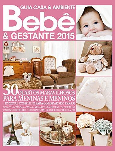 Guia Casa & Ambiente Bebê & Gestante 03 (Portuguese Edition)