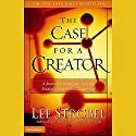 The Case for a Creator Audiobook by Lee Strobel Narrated by Lee Strobel