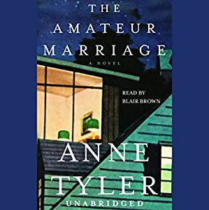 The Amateur Marriage Audiobook