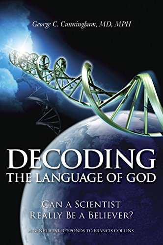 Decoding the Language of God: Can a Scientist Really Be a Believer?: A Geneticist Responds to Francis Collins by Brand: Prometheus Books