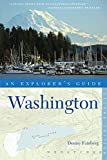 Explorer's Guide Washington (Second Edition)  (Explorer's Complete)