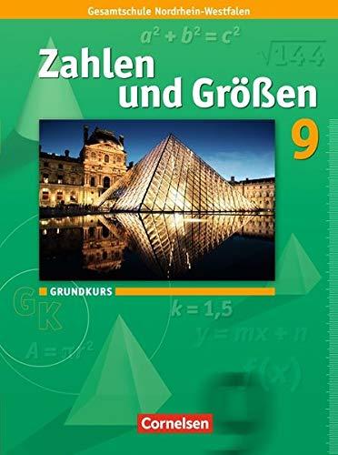 Zahlen und Größen 9. Schuljahr. Schülerbuch. Grundkurs: Kernlehrpläne Gesamtschule Nordrhein-Westfalen (Größe Guides Uk)