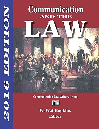 Communication and the Law 2016 Edition