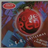 Code Red - an E.R. Christmas (A Youth Musical)