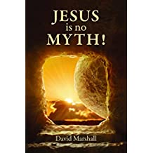 Jesus is No Myth: The Fingerprints of God on the Gospels