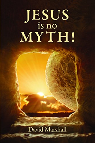 Jesus is No Myth: The Fingerprints of God on the Gospels