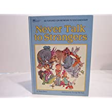 never talk to strangers, a book about personal safety