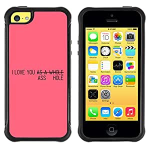 ZeTech Rugged Armor Protection Case Cover - Funny Pink Message - Apple Iphone 5C