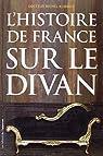 L'histoire de France sur le divan par Kummer