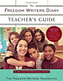 The Freedom Writers Diary Teacher's Guide by Gruwell, Erin, The Freedom Writers unknown edition [Paperback(2007)]