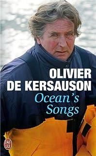 Ocean's songs, Kersauson, Olivier de