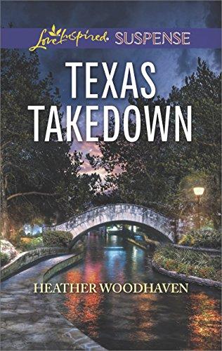 Texas Takedown (Love Inspired Suspense)
