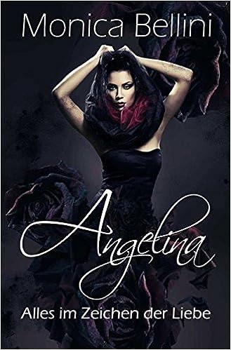 Book Angelina: Alles im Zeichen der Liebe