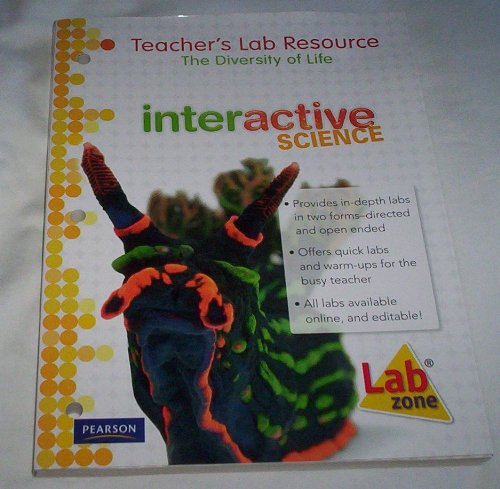 Teacher's Lab Resource: The Diversity of Life: Interactive Science (Volume 8)