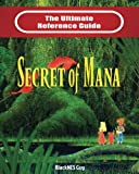 Download SNES Classic: The Ultimate Reference Guide To The Secret of Mana in PDF ePUB Free Online