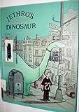 Jethro's Difficult Dinosaur, Arnold Sundgaard, 039493301X