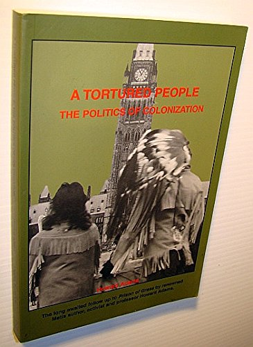 A Tortured People: The Politics of Colonization