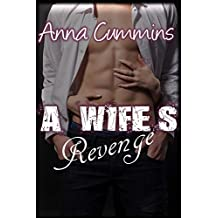 A Wife's Revenge (Pissed Off Woman Series Book 1)