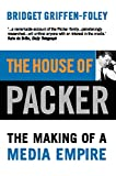 House of Packer: The Making of a Media Empire