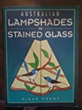 img - for Australian Lampshades in Stained Glass book / textbook / text book