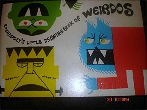 Ed Emberley's Little Drawing Book of Weirdos - Book  of the Ed Emberley Drawing Books