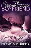 Second Chance Boyfriend: A Novel (One Week Girlfriend Quartet)