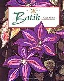 Batik, Sarah Tucker, 1861262639