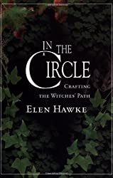 In the Circle: Crafting a Witches' Path