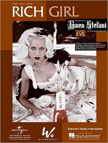GWEN STEFANI Rich Girl Piano-Vocal Lyrics-Guitar Chords: Eve Jeffers ...