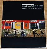 Jean Dubuffet, 1943-1963, , 1560982993
