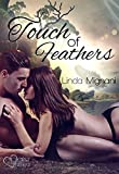 Touch of Feathers (Die Insel)