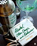 Alcohol, Other Drugs, and Behavior 2nd Edition