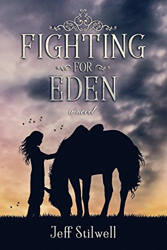 Fighting For Eden by [Stilwell, Jeff]