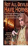 Not All Devils Have Horns, Gerald Bustin, 1499557213