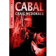 Cabal (The Chris Lyon Thriller Series Book 3)