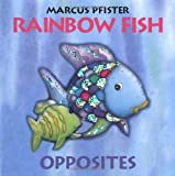 Rainbow Fish Opposites Mini Board Book, Pfister M., 0735819823
