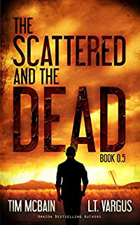 The Scattered And The Dead by Tim McBain ebook deal