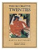 The Decorative Twenties, Martin Battersby, 0823012735