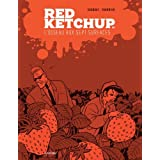 By REAL GODBOUT RED KETCHUP T.06 : L'OISEAU AUX SEPT SURFACES [Album]