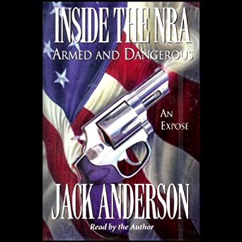 Amazon com: Inside the NRA: Armed and Dangerous--An Expose (Audible
