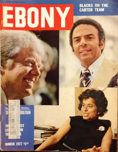 - EBONY Magazine March 1977 Andrew Young, Patricia Harris, Jimmy Carter
