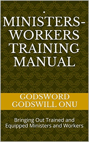 ministers workers training manual bringing out trained and equipped rh amazon com ministers training manual associate minister training manual