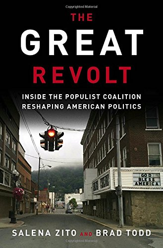 The Great Revolt: Inside the Populist Coalition Reshaping American Politics cover