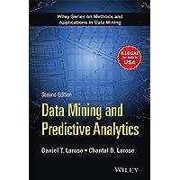 Data Mining and Predictive Analytics, 2ed (MISL-WILEY)