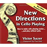 New Directions in Cello Playing