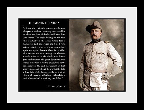 Theodore Teddy Roosevelt the Man in the Arena Quote In Uniform With Hat 19x25 Double Matted to 13x19 Framed Picture by WeSellPhotos