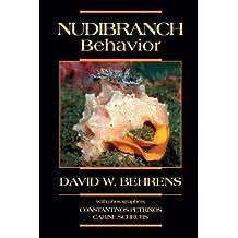 Nudibranch Behavior by Behrens, David W. (2007)