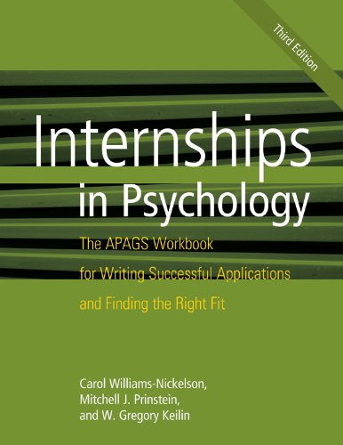 Internships in Psychology: The APAGS Workbook for Writing Successful Applications and Finding the Right Fit Pdf