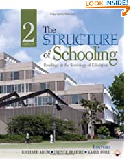 The Structure of Schooling: Readings in the Sociology of Education (Paperback)